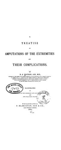 A treatise on amputations of the extremities and their complications.