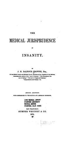 The medical jurisprudence of insanity