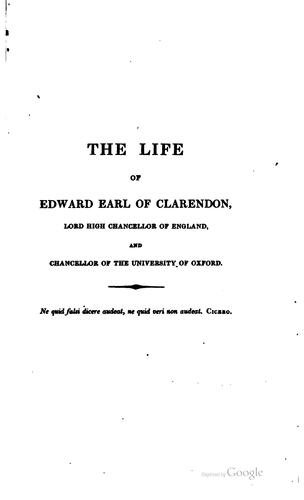 The life of Edward earl of Clarendon …