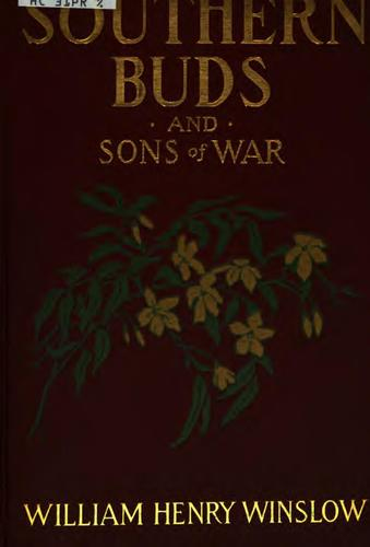 Southern buds and sons of war …