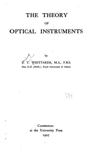 The theory of optical instruments.