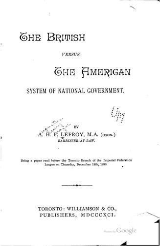 The British versus the American system of national government.