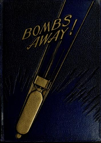 Bombs away! by Nathaniel Franklin Silsbee