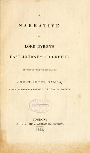 Download A narrative of Lord Byron's last journey to Greece.