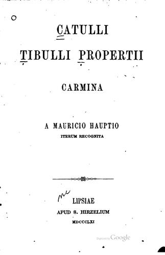Catulli, Tibulli, Propertii Carmina