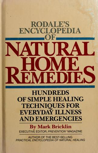 Download Rodale's encyclopedia of natural home remedies
