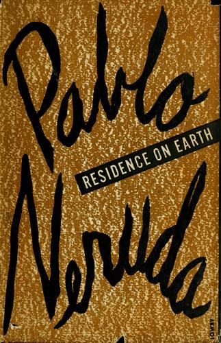 Residence on earth, and other poems.
