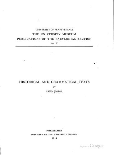 ... Historical and grammatical texts by Arno Poebel
