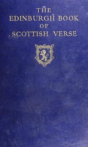 Download The Edinburgh book of Scottish verse, 1300-1900.