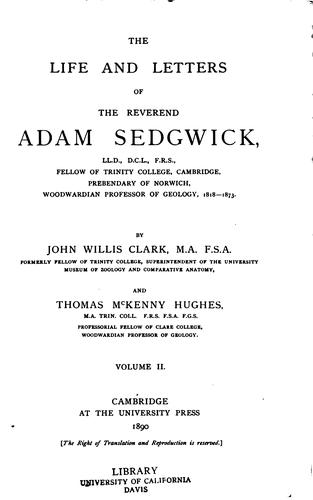The life and letters of the Reverend Adam Sedgwick.