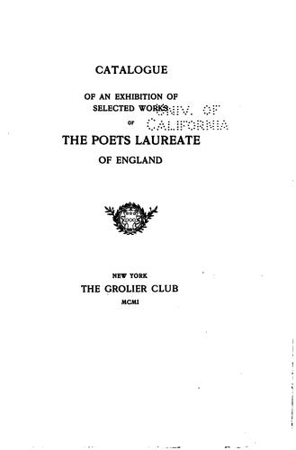 Download Catalogue of an exhibition of selected works of the poets laureate of England.