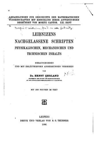 Download Leibnizens nachgelassene Schriften physikalischen, mechanischen und technischen Inhalts