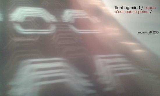 Floating Mind – Ruben C'est Pas La Peine