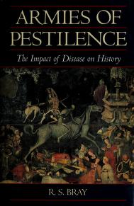 Cover of: Armies of Pestilence the Impact of Disease | R. S. Bray