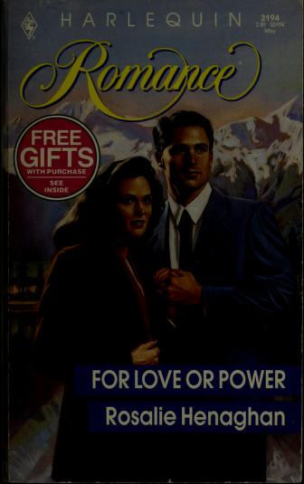 For Love Of Power by Henaghan