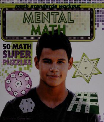 Cover of: Mental math: 50 math super puzzles | Thomas Canavan