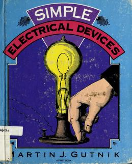Cover of: Simple electrical devices   Martin J. Gutnik