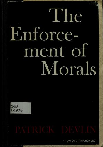 The enforcement of morals by Devlin, Patrick Baron