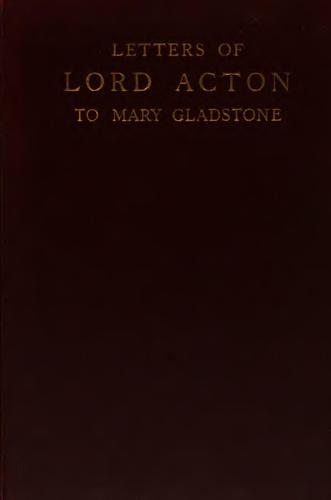 Letters of Lord Acton to Mary Gladstone