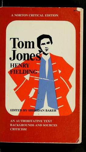 The History of Tom Jones, a Foundling by Henry Fielding