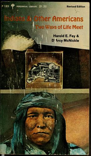 Indians and other Americans by Harold Edward Fey, Harold E. Fey